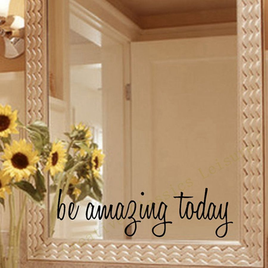 Be Amazing Today Wall Decal
